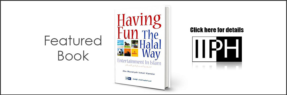 IIPH - Having Fun the Halal Way