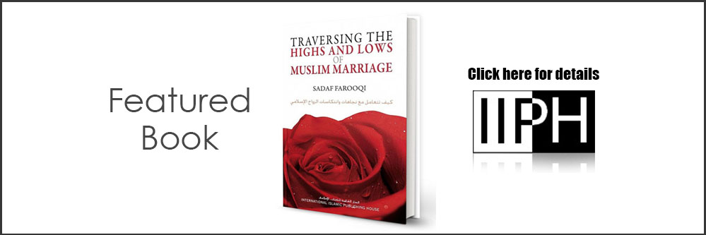 Traversing the Highs and Lows of a Muslim Marriage - IIPH