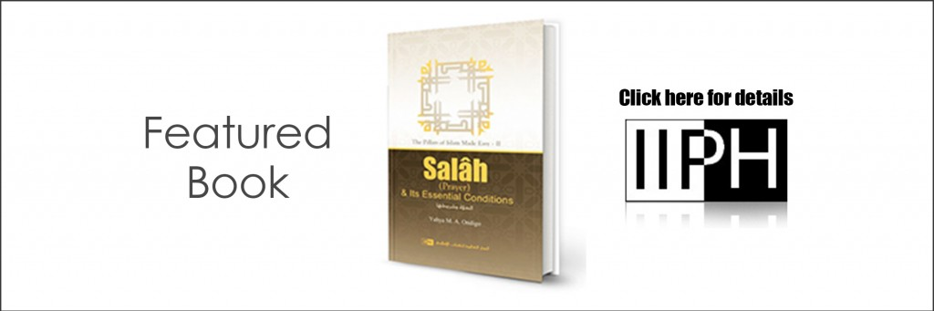 Salah and its Essential Conditions - IIPH
