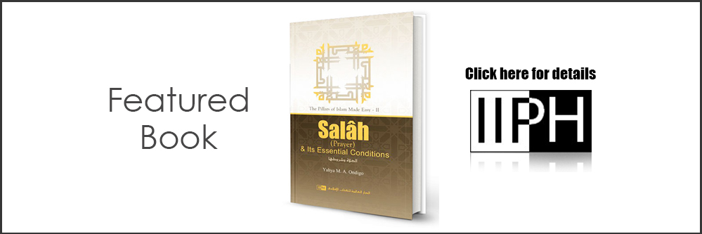 IIPH - Salah and Its Essential Conditions