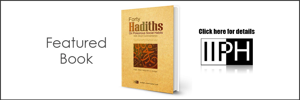 IIPH - Forty Hadiths on Poisonous Social Habits