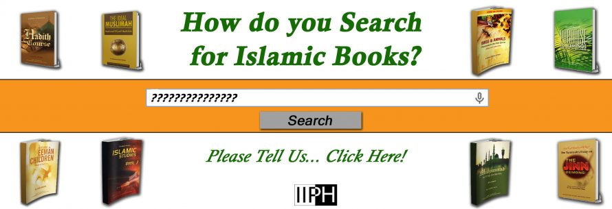 How do you search for Islamic Books? Take our survey!