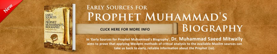 New Book - Early Sources for the Prophet Muhammad's (SAW) Biography